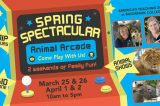 "The 27th Annual Spring Spectacular at America's Teaching Zoo Presents ""Animal Arcade,"" March 25 & 26 and April 1 & 2"