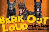 "Ventura Police Department to Hold 6th Annual ""Bark Out Loud"" Comedy Night"