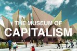 Capitalism Dissected at new museum