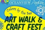 Oceanview Pavilion Presents Colors by the Sea Summer Art Walk and Craft Fest September 14