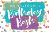 Santa Paula Art Museum to Celebrate First 10 Years With Birthday Bash